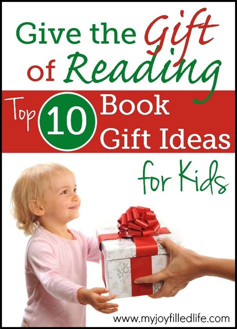 the gifts of reading books top 10 book gift ideas for my filled