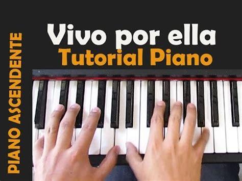 Tutorial Piano Vivo Por Ella   vivo por ella tutorial piano pianoascendente youtube