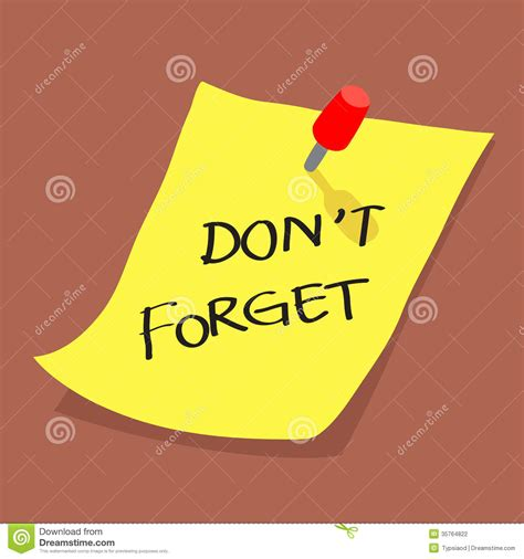 Dont Forget by Yellow Sticky Note With Dont Forget Message On Boa Stock