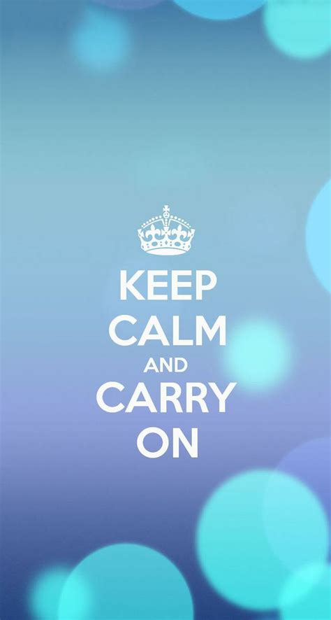wallpaper iphone 6 keep calm keep calm and carry on iphone 6 wallpaper wallpaper