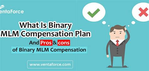 best mlm compensation plans binary mlm compensation plan and pros and cons of binary