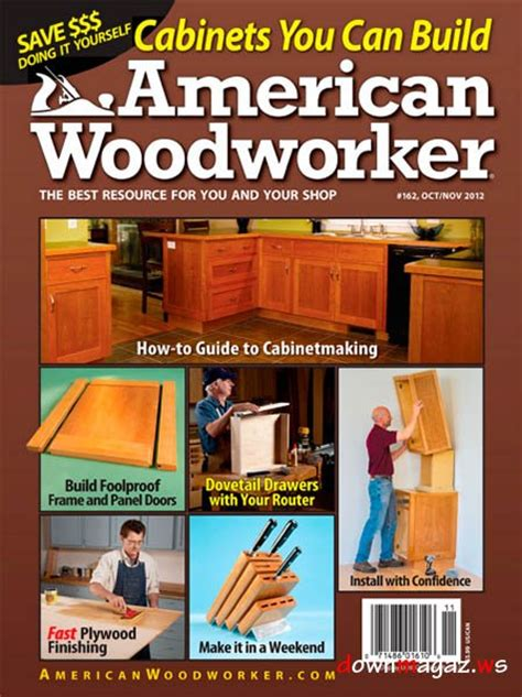 american woodworker magazine american woodworker 162 magzine october november 2012