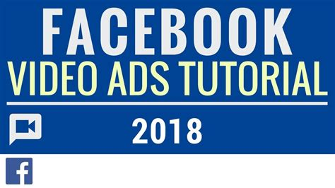 facebook ppc ads tutorial facebook video ads tutorial 2017 2018 facebook video