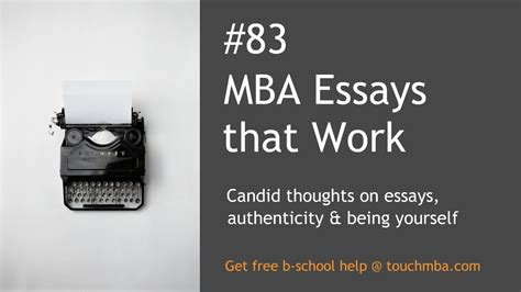 Mba Essays That Worked by Mba Essays That Work Candid Thoughts On Essays