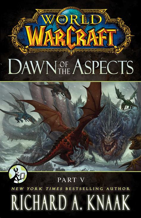 world of warcraft dawn world of warcraft dawn of the aspects part v ebook by richard a knaak official publisher