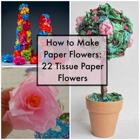 How To Make Tissue Paper Flowers Large - how to make paper flowers 22 tissue paper flowers