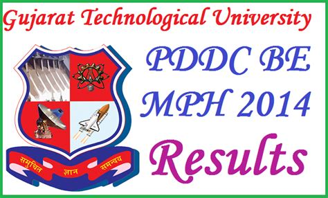 Gtu Mba 1st Sem Result by Gtu Results 2014 Pddc Be Mph 2nd 5th 6th 7th Sem Result