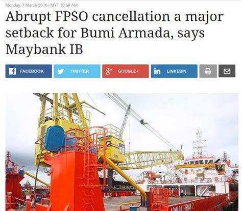 bumi armada bumi armada badly hit by contract cancellation
