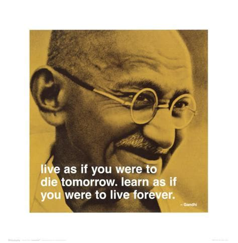 printable gandhi quotes gandhi live and learn prints at allposters com