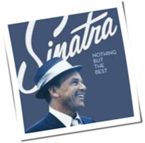 nothing but the best frank sinatra quot nothing but the best quot frank sinatra laut de album
