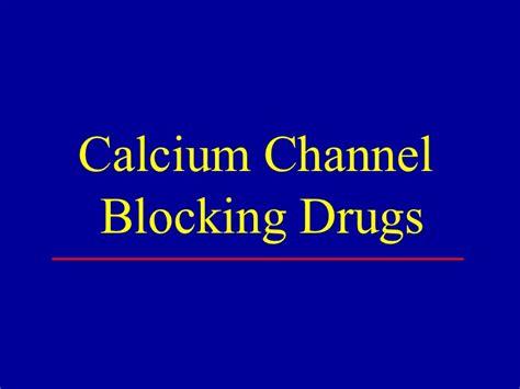 Blockers Name Change Calcium Channel Blockers