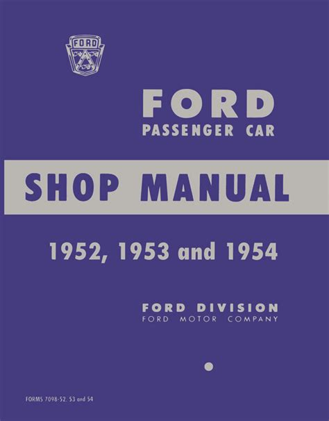 1952 1954 ford car shop manual complete service factory authorized