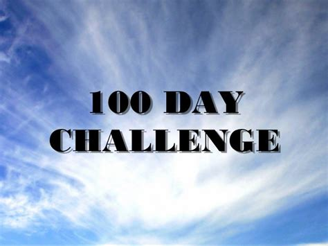 100 day photo challenge list the 100 day challenge laurable