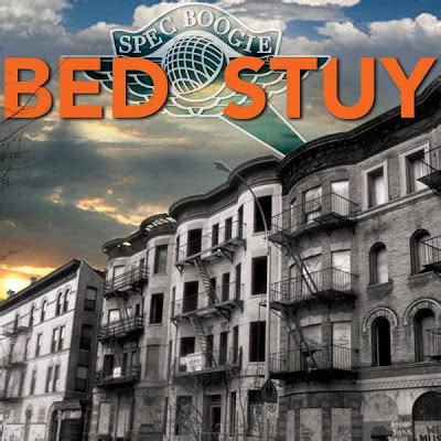 Bed Sty by Bed Stuy Bedford Stuyvesant Newyork