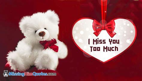 i miss you too images i miss you too much missinghimquotes com