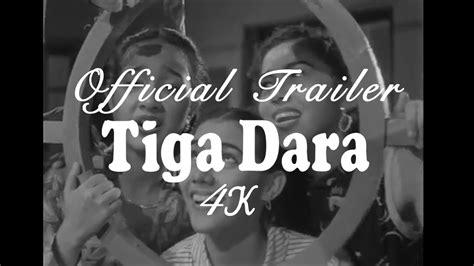 film jadul tiga dara tiga dara official trailer tigadara4k youtube