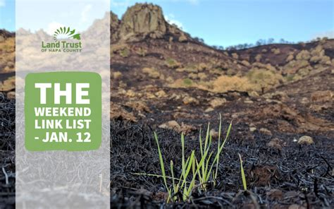 Weekend Link Jan 27 by The Weekend Link List Jan 12 Land Trust Of Napa County
