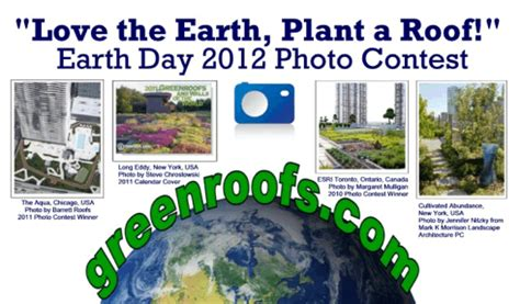 contest environment ioi 2012 enter the 2012 quot love the earth plant a roof quot earth day