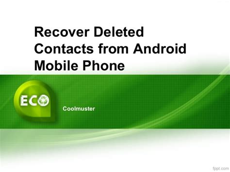 recover contacts from android phone recover deleted contacts from android mobile phone