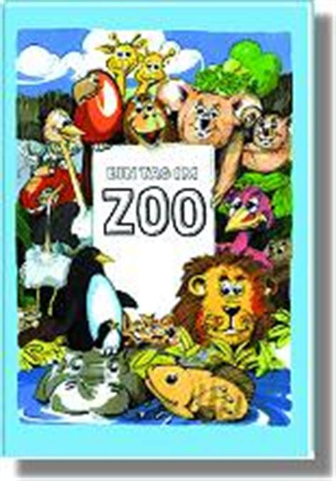 personalisierte kinderb 252 cher zoo mit ihrer pers 246 nlichen