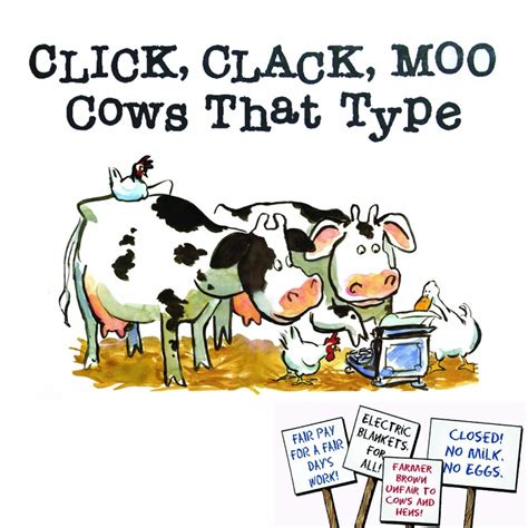 click clack moo i you a click clack book books click clack moo cows that type the musical go to
