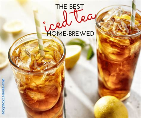 the best home brewed iced tea
