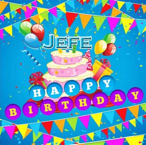 imagenes de feliz cumpleaños jefe sorprendentes palabras de cumplea 241 os para mi jefe
