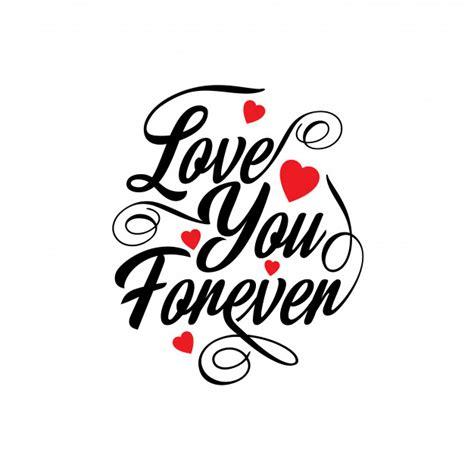 imagenes te amo x siempre te amo por siempre descargar vectores gratis