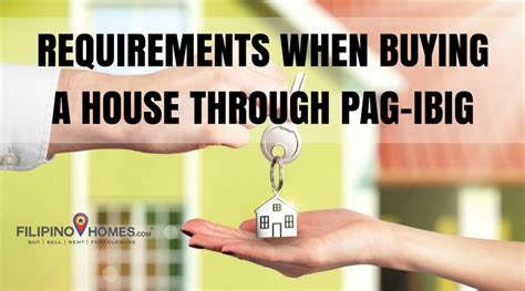 requirements pag ibig housing loan pag ibig housing loan application requirements and procedures