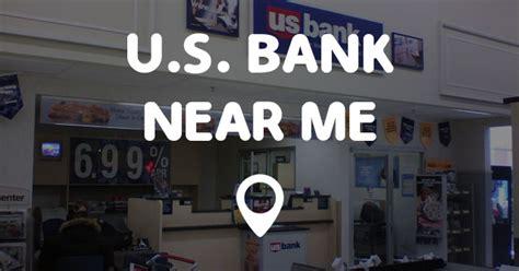 bank near me u s bank near me points near me