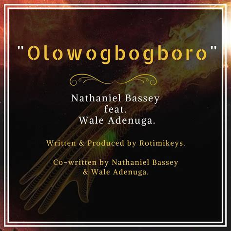 theme song nathaniel music download olowogbogboro by nathaniel bassey ft