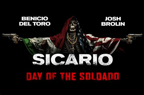 Day Of The sicario day of the soldado 2018 trailer