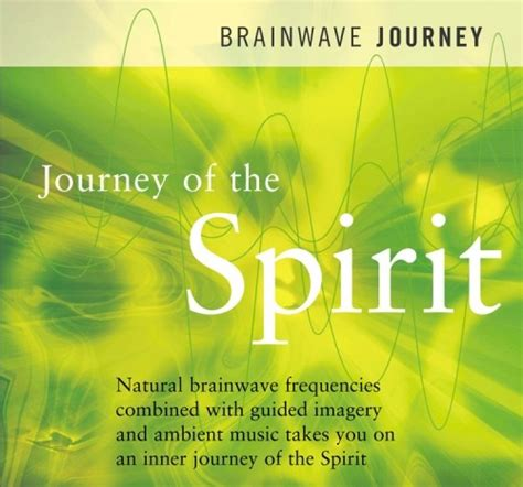 brainwave journey journey of the spirit