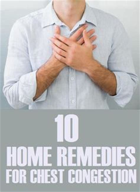Home Remedy For Chest Congestion by 1000 Images About Health Wellness On Chest Congestion Bone Broth And Nasal
