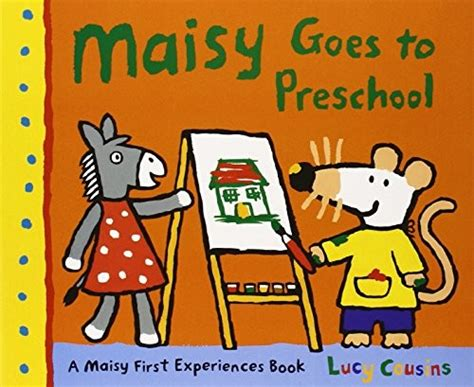 Maisy Goes To Preschool maisy goes to preschool a mighty