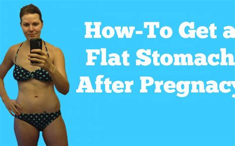 How To Get A Flat Stomach After Pregnancy Archives Fit