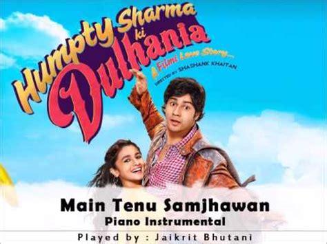 download mp3 gratis ki balap download main tenu samjhawan humpty sharma ki dulhania