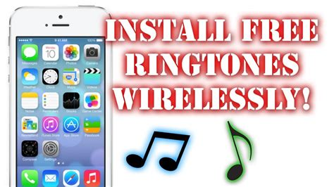 how to add free ringtones to iphone 6 5s 5c 5 4s and 4 wirelessly