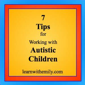 7 Tips On Working With Autistic by 7 Tips For Working With Autistic Children Learn With Emily