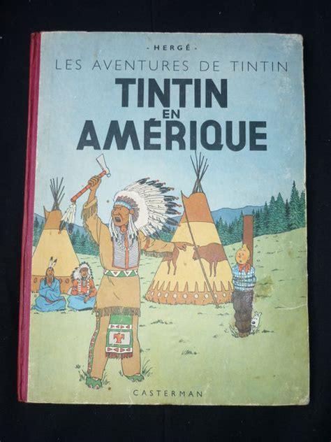 tintin en america 8426114008 tintin 3 tintin en am 233 rique tintin in america hc