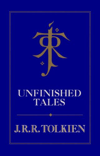 unfinished tales 026110215x tolkienbooks net unfinished tales 1992