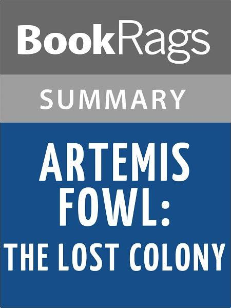 Eoin Colfer Artemis Fowl And The Lost Colony artemis fowl the lost colony by eoin colfer l summary study guide by bookrags nook book