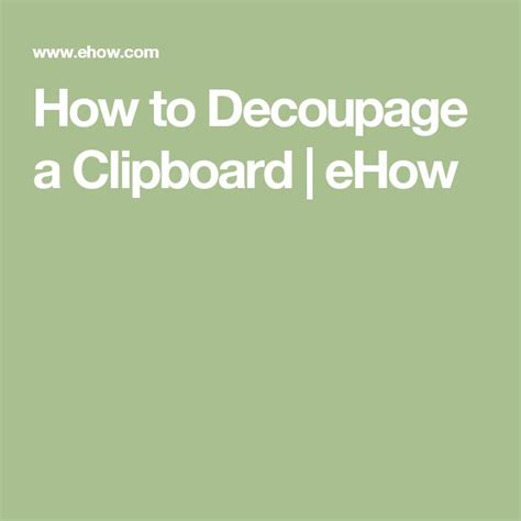 how to decoupage a clipboard 25 best ideas about clipboards on chore