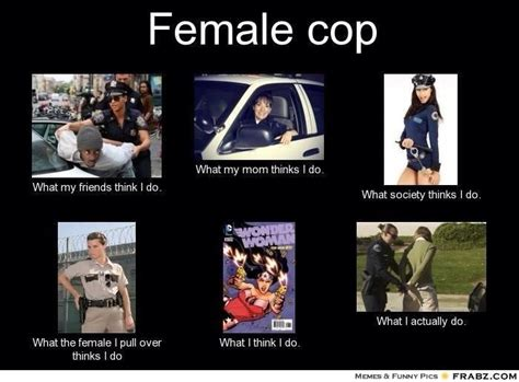 Police Wife Meme - officers police quotes for work quotesgram