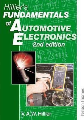 hillier s fundamentals of automotive electronics second