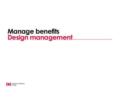 design management advantages manage benefits design management