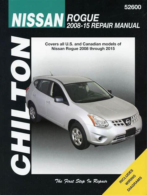car engine repair manual 2008 nissan rogue on board diagnostic system nissan rogue chilton repair manual 2008 2015 the motor bookstore