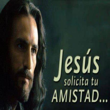 imagenes de amistad jesus imagenes de jesus solicita tu amistad imagenes bonitas