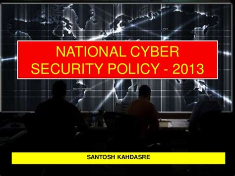 National Mba In Cyber Security by Indian National Cyber Security Policy Ncsp 2013