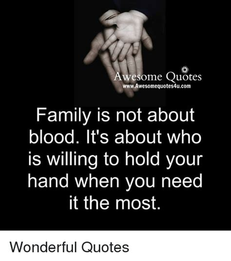 awesome quotes wwwawesomequotes4ucom family is not about